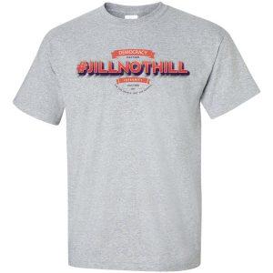 #JillNotHill t-shirt